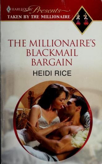 The Millionaire's Blackmail Bargain (Harlequin Presents Extra (Unnumbered)) by Heidi Rice