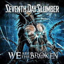 Seventh Day Slumber - All She Wants