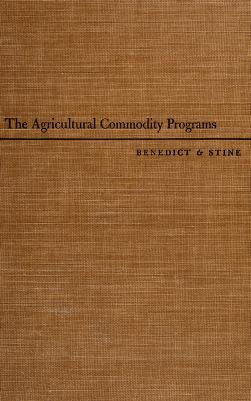 Cover of: The agricultural commodity programs | Murray R. Benedict