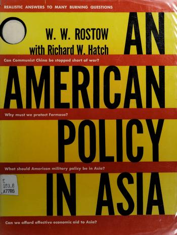 Cover of: An American policy in Asia | W. W. Rostow