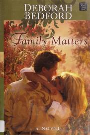 Cover of: Family matters | Deborah Bedford