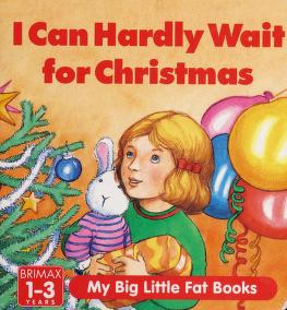 Cover of: I Can Hardly Wait for Christmas (Christmas Big Little Fat Books) | Jenny Press