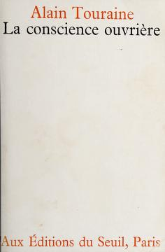 Cover of: La conscience ouvrière | Touraine