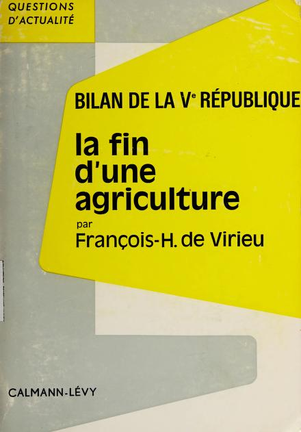La Fin d'une agriculture by François Henri de Virieu