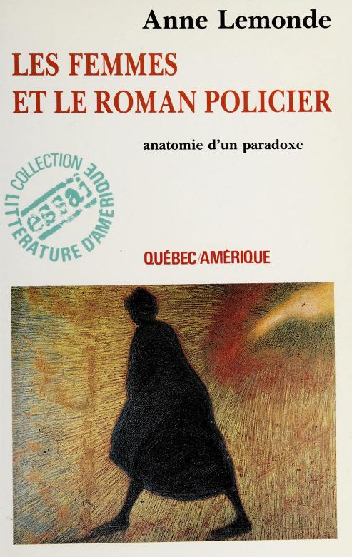 Les femmes et le roman policier by Anne Lemonde