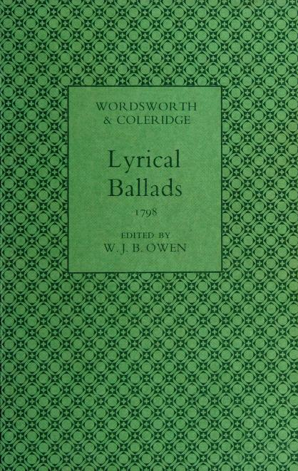 Lyrical ballads, 1798, [of] Wordsworth and Coleridge by William Wordsworth
