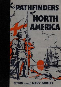 Cover of: The pathfinders of North America | Edwin C. Guillet