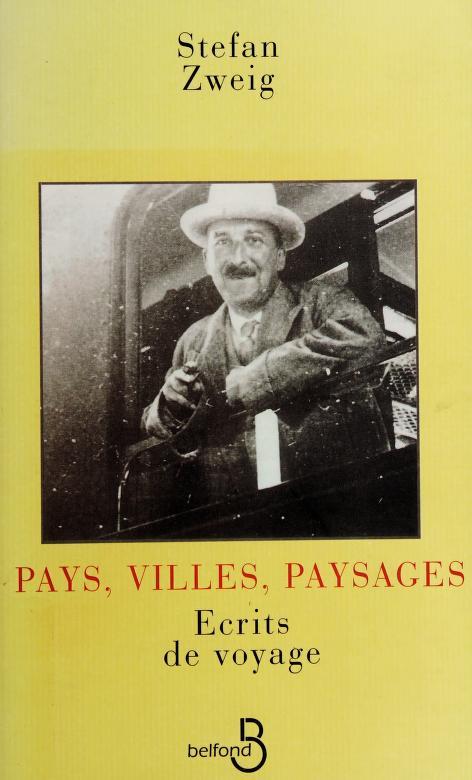 Pays, villes, paysages by Stefan Zweig