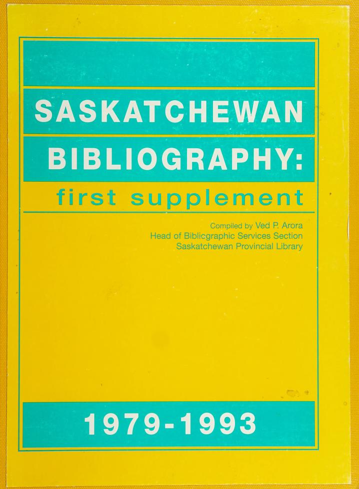 Saskatchewan bibliography by Ved Arora
