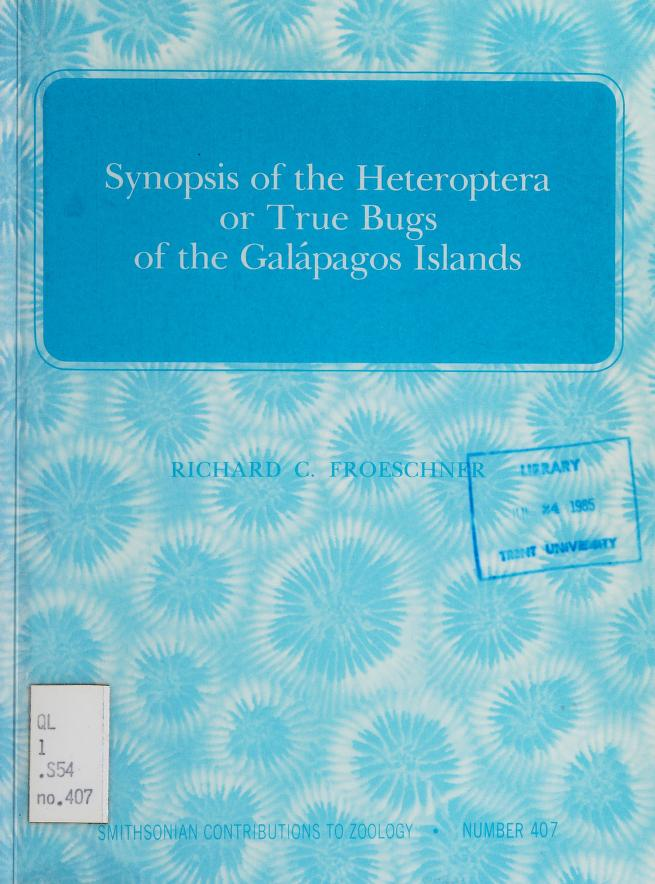 Synopsis of the Heteroptera or true bugs of the Galápagos Islands by Richard C. Froeschner