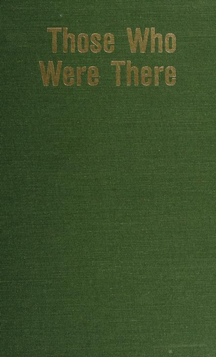 Those who were there by [coordinating editor, Merritt Clifton].